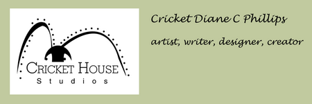 Cricket House Studios Logo - Cricket Diane C Phillips - 2009