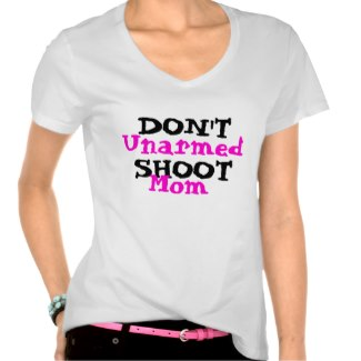 Protest Activist Political Don't Shoot Unarmed Mom by CricketDiane