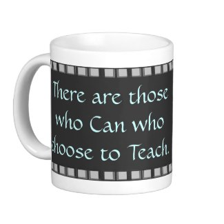 Teachers Cup Quote Mug Gift Back to School Aqua by CricketDiane