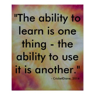 Inspiration Poster Learning Teaching Wisdom Quote by CricketDiane